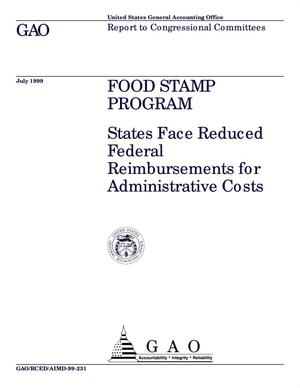 Primary view of object titled 'Food Stamp Program: States Face Reduced Federal Reimbursements for Administrative Costs'.