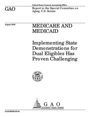 Primary view of object titled 'Medicare and Medicaid: Implementing State Demonstrations for Dual Eligibles Has Proven Challenging'.