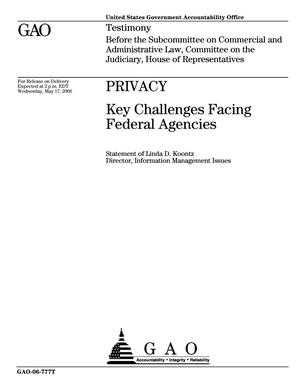 Primary view of object titled 'Privacy: Key Challenges Facing Federal Agencies'.