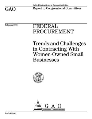 Primary view of object titled 'Federal Procurement: Trends and Challenges in Contracting With Women-Owned Small Businesses'.