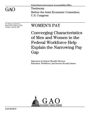 Primary view of object titled 'Women's Pay: Converging Characteristics of Men and Women in the Federal Workforce Help Explain the Narrowing Pay Gap'.