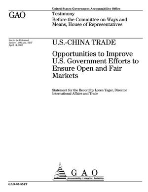 Primary view of object titled 'U.S.-China Trade: Opportunities to Improve U.S. Government Efforts to Ensure Open and Fair Markets'.