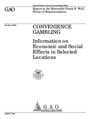 Primary view of object titled 'Convenience Gambling: Information on Economic and Social Effects in Selected Locations'.