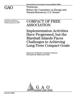 Primary view of object titled 'Compact of Free Association: Implementation Activities Have Progressed, but the Marshall Islands Faces Challenges to Achieving Long-Term Compact Goals'.