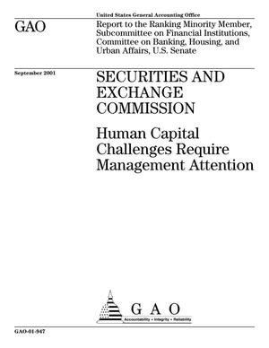 Primary view of object titled 'Securities And Exchange Commission: Human Capital Challenges Require Management Attention'.