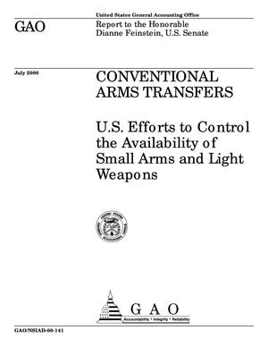 Primary view of object titled 'Conventional Arms Transfers: U.S. Efforts to Control the Availability of Small Arms and Light Weapons'.