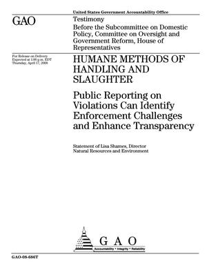 Primary view of object titled 'Humane Methods of Handling and Slaughter: Public Reporting on Violations Can Identify Enforcement Challenges and Enhance Transparency'.