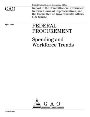Primary view of object titled 'Federal Procurement: Spending and Workforce Trends'.