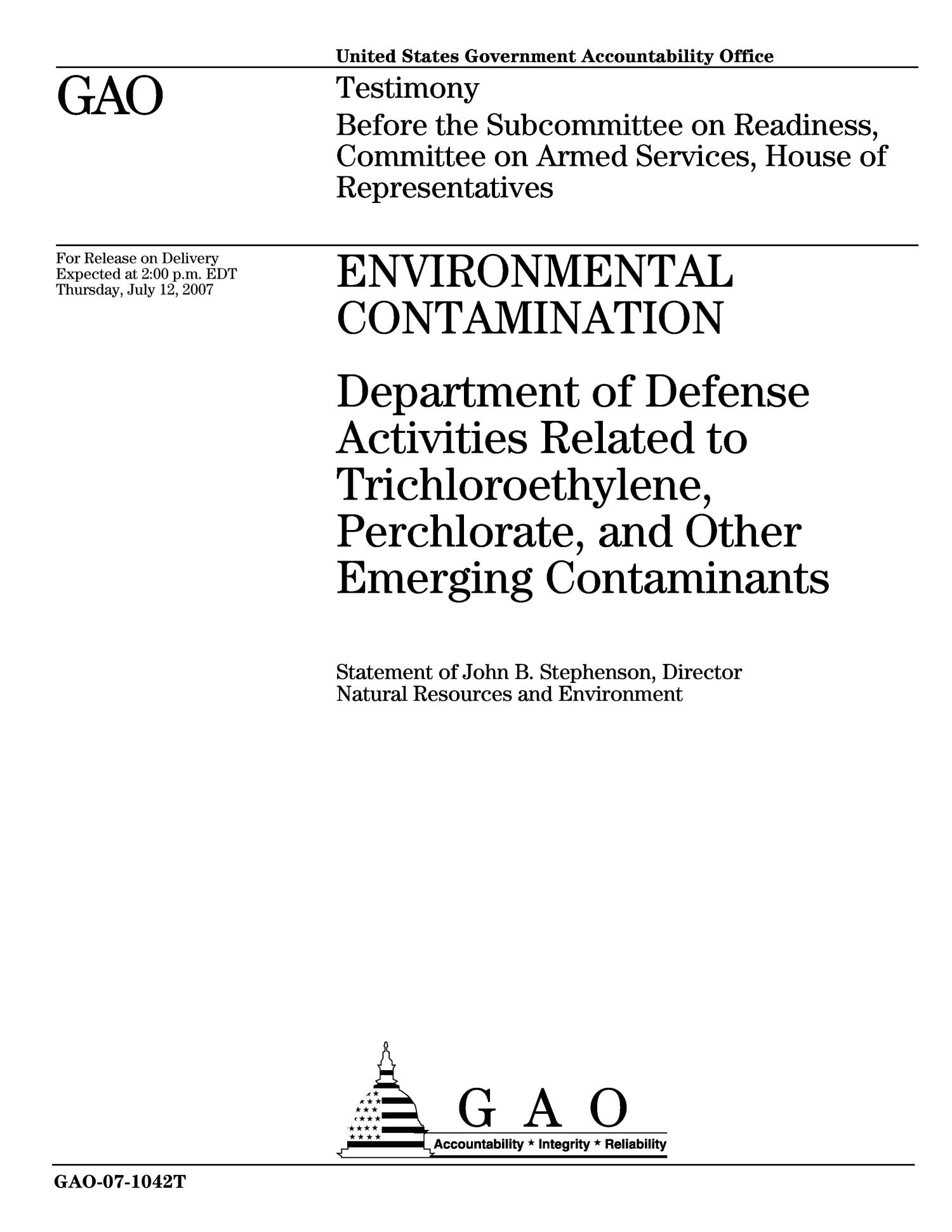 Environmental Contamination: Department of Defense Activities Related to Trichloroethylene, Perchlorate, and Other Emerging Contaminants                                                                                                      [Sequence #]: 1 of 22