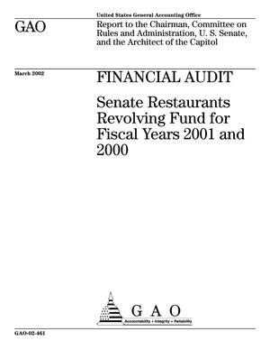 Primary view of object titled 'Financial Audit: Senate Restaurants Revolving Fund for Fiscal Years 2001 and 2000'.