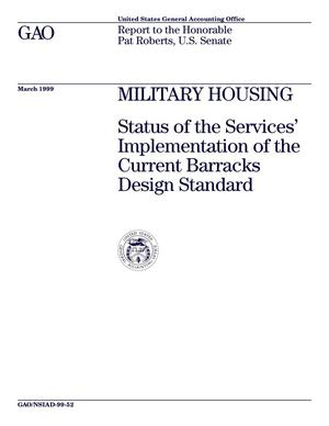 Primary view of object titled 'Military Housing: Status of the Services' Implementation of the Current Barracks Design Standard'.
