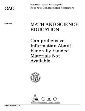 Primary view of object titled 'Math and Science Education: Comprehensive Information About Federally Funded Materials Not Available'.