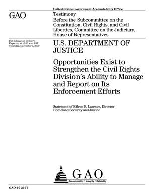 Primary view of object titled 'U.S. Department of Justice: Opportunities Exist to Strengthen the Civil Rights Division's Ability to Manage and Report on Its Enforcement Efforts'.
