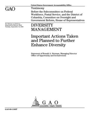 Primary view of object titled 'Diversity Management: Important Actions Taken and Planned to Further Enhance Diversity'.
