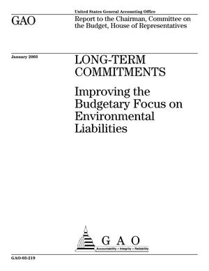 Primary view of object titled 'Long-Term Commitments: Improving the Budgetary Focus on Environmental Liabilities'.