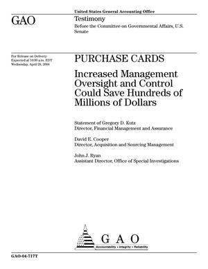 Primary view of object titled 'Purchase Cards: Increased Management Oversight and Control Could Save Hundreds of Millions of Dollars'.