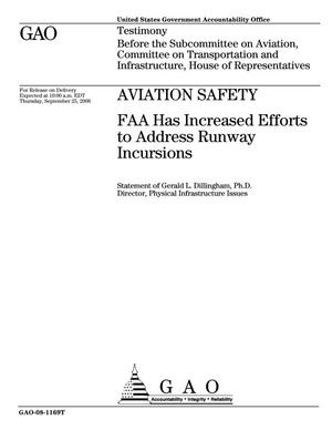 Primary view of object titled 'Aviation Safety: FAA Has Increased Efforts to Address Runway Incursions'.