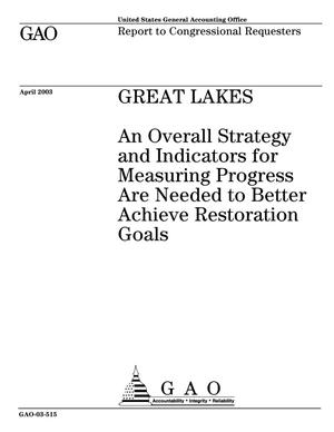 Primary view of object titled 'Great Lakes: An Overall Strategy and Indicators for Measuring Progress Are Needed to Better Achieve Restoration Goals'.