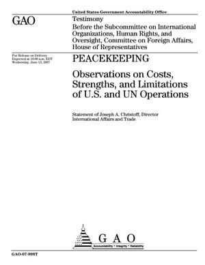 Primary view of object titled 'Peacekeeping: Observations on Costs, Strengths, and Limitations of U.S. and UN Operations'.