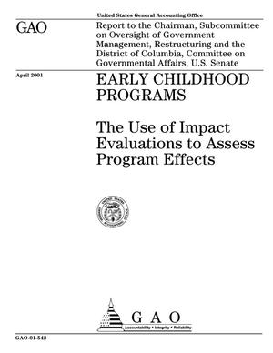 Primary view of object titled 'Early Childhood Programs: The Use of Impact Evaluations to Assess Program Effects'.
