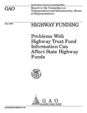 Primary view of object titled 'Highway Funding: Problems With Highway Trust Fund Information Can Affect State Highway Funds'.