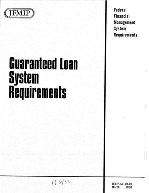 Primary view of object titled 'Guaranteed Loan System Requirements'.