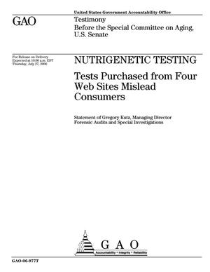 Primary view of object titled 'Nutrigenetic Testing: Tests Purchased from Four Web Sites Mislead Consumers'.