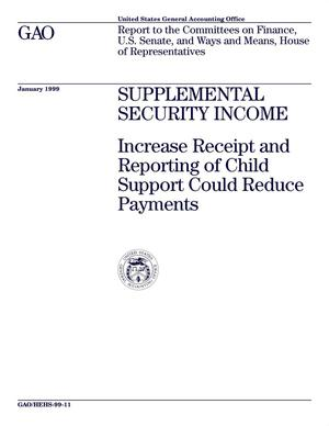 Primary view of object titled 'Supplemental Security Income: Increased Receipt and Reporting of Child Support Could Reduce Payments'.