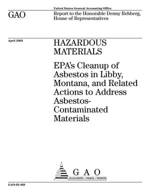 Primary view of object titled 'Hazardous Materials: EPA's Cleanup of Asbestos in Libby, Montana, and Related Actions to Address Asbestos-Contaminated Materials'.