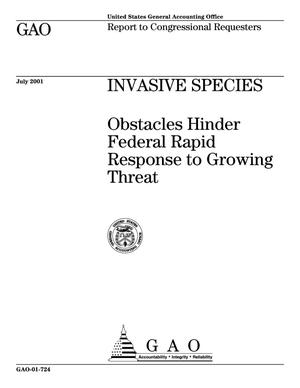Primary view of object titled 'Invasive Species: Obstacles Hinder Federal Rapid Response to Growing Threat'.