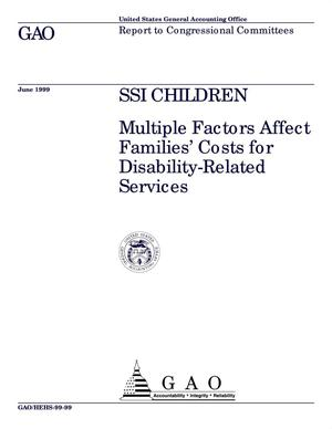 Primary view of object titled 'SSI Children: Multiple Factors Affect Families' Costs for Disability-Related Services'.