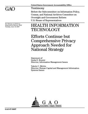 Primary view of object titled 'Health Information Technology: Efforts Continue but Comprehensive Privacy Approach Needed for National Strategy'.