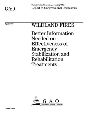 Primary view of object titled 'Wildland Fires: Better Information Needed on Effectiveness of Emergency Stabilization and Rehabilitation Treatments'.