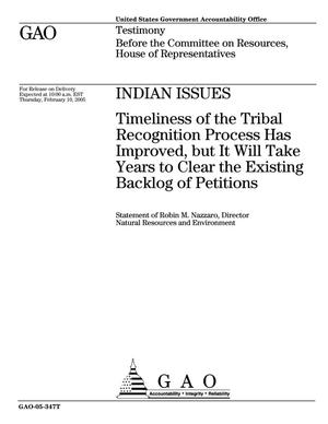 Primary view of object titled 'Indian Issues: Timeliness of the Tribal Recognition Process Has Improved, but It Will Take Years to Clear the Existing Backlog of Petitions'.