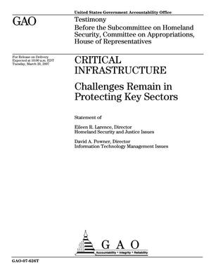 Primary view of object titled 'Critical Infrastructure: Challenges Remain in Protecting Key Sectors'.