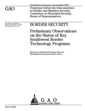 Primary view of object titled 'Border Security: Preliminary Observations on the Status of Key Southwest Border Technology Programs'.