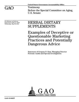 Primary view of object titled 'Herbal Dietary Supplements: Examples of Deceptive or Questionable Marketing Practices and Potentially Dangerous Advice'.