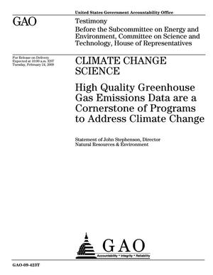 Primary view of object titled 'Climate Change Science: High Quality Greenhouse Gas Emissions Data are a Cornerstone of Programs to Address Climate Change'.