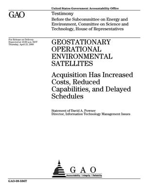 Primary view of object titled 'Geostationary Operational Environmental Satellites: Acquisition Has Increased Costs, Reduced Capabilities, and Delayed Schedules'.