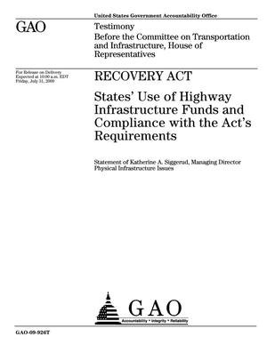 Primary view of object titled 'Recovery Act: States' Use of Highway Infrastructure Funds and Compliance with the Act's Requirements'.