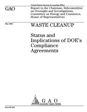 Primary view of object titled 'Waste Cleanup: Status and Implications of DOE's Compliance Agreements'.