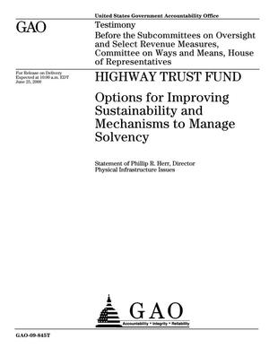 Primary view of object titled 'Highway Trust Fund: Options for Improving Sustainability and Mechanisms to Manage Solvency'.