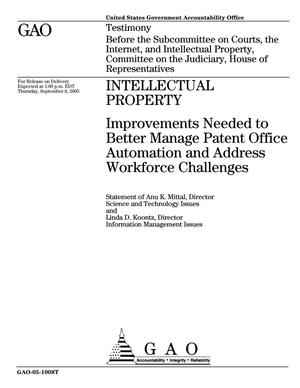 Primary view of object titled 'Intellectual Property: Improvements Needed to Better Manage Patent Office Automation and Address Workforce Challenges'.