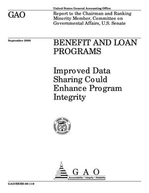 Primary view of object titled 'Benefit and Loan Programs: Improved Data Sharing Could Enhance Program Integrity'.