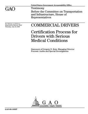 Primary view of object titled 'Commercial Drivers: Certification Process for Drivers with Serious Medical Conditions'.