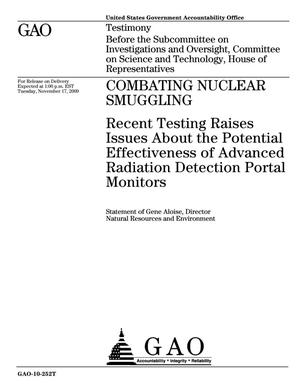Primary view of object titled 'Combating Nuclear Smuggling: Recent Testing Raises Issues About the Potential Effectiveness of Advanced Radiation Detection Portal Monitors'.