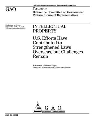 Primary view of object titled 'Intellectual Property: U.S. Efforts Have Contributed to Strengthened Laws Overseas, but Challenges Remain'.
