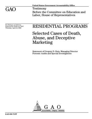 Primary view of object titled 'Residential Programs: Selected Cases of Death, Abuse, and Deceptive Marketing'.