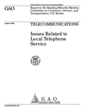Primary view of object titled 'Telecommunications: Issues Related to Local Telephone Service'.