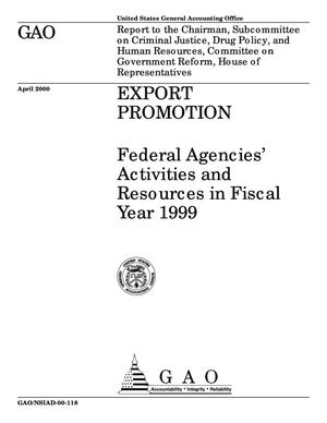 Primary view of object titled 'Export Promotion: Federal Agencies' Activities and Resources in Fiscal Year 1999'.